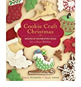 Cookie Craft Christmas: Dozens of Decorating Ideas for a Sweet Holiday [ COOKIE CRAFT CHRISTMAS: DOZENS OF DECORATING IDEAS FOR A SWEET HOLIDAY ] by Peterson, Valerie (Author) Oct-01-2009 [ Hardcover ]