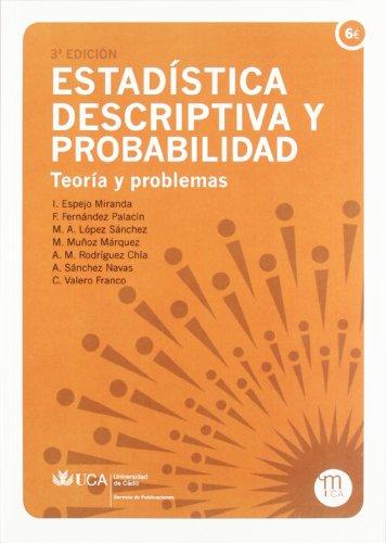 Estadística descriptiva y probabilidad: Teorías y problemas (Manuales a 6 euros) por Inmaculada Espejo Miranda