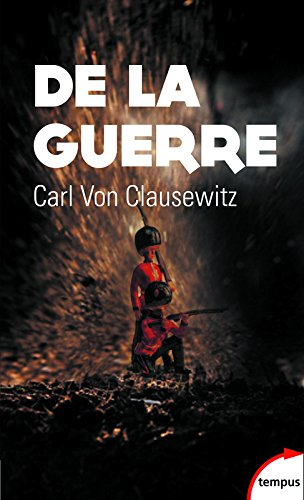 De la guerre par Carl Von CLAUSEWITZ