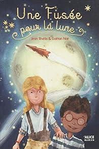 Une fusée pour la lune par Jean Tévélis