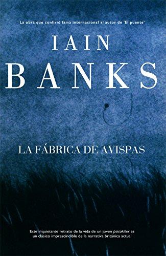 La fábrica de avispas (Línea Maestra nº 12) por Iain Banks