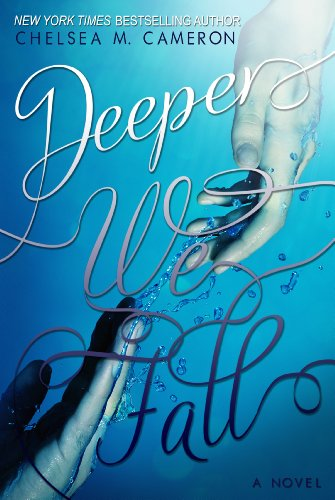 Deeper We Fall (Fall and Rise Book 1) (English Edition) Chelsea Kindle Fall