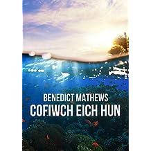 Cofiwch eich hun (Welsh Edition)