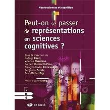 Peut-on Se Passer de Représentations en Sciences Cognitives