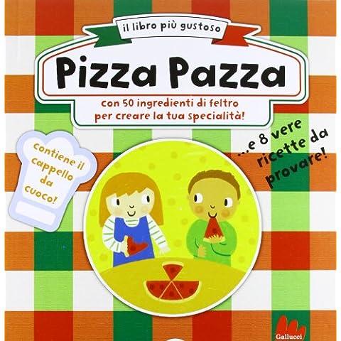 Pizza pazza (Flessibile Broom)