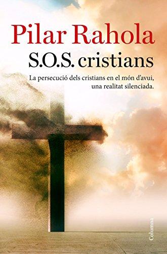 S.O.S. cristians (Catalan Edition) por Pilar Rahola