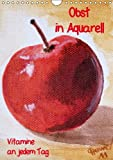 Obst in Aquarell, Vitamine an jedem Tag/AT-Version (Wandkalender 2015 DIN A4 hoch): Gemälde (Aquarelle) farbenfroher Früchte (Monatskalender, 14 Seiten)