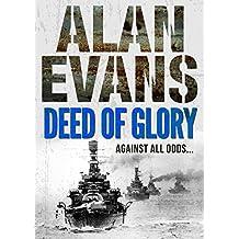 Deed of Glory (Commander Cochrane Smith series Book 8)