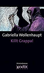 Killt Grappa!: Maria Grappas 7. Fall