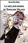 Le meilleur ennemi de Sherlock Holmes par Ruzé-Moëns