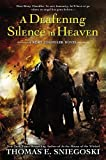 Deafening Silence in Heaven, A : A Remy Chandler Novel (Remy Chandler Novels (Paperback))