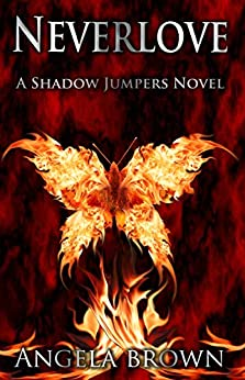 Neverlove (Shadow Jumpers Book 1) (English Edition) par [Brown, Angela]
