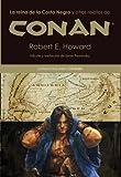 La reina de la Costa Negra y otros relatos de Conan by Robert Ervin Howard(2012-11-01)