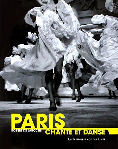 Paris chante et danse par Robert de Laroche
