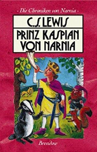 Die Chroniken von Narnia 4. Prinz Kaspian von Narnia (Edition C - M)
