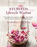 #4: Ayurveda Lifestyle Wisdom: A Complete Prescription to Optimize Your Health, Prevent Disease, and Live with Vitality and Joy (The Godmothers)