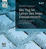 Ein Tag im Leben des Iwan Denissowitsch: Ungek?rzte Lesung mit G?nther Schramm (1 mp3-CD)