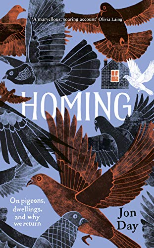 Homing: On Pigeons, Dwellings and Why We Return -