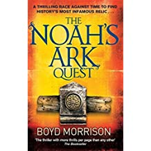 The Noah's Ark Quest by Boyd Morrison (2010-08-19)