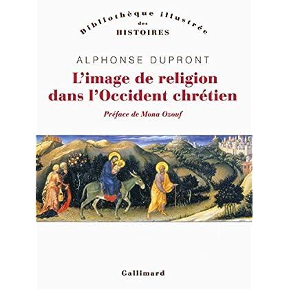 L'image de religion dans l'Occident chrétien: D'une iconologie historique