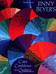 Jinny Beyer's Color Confidence For Quilters (Needlework and Quilting)