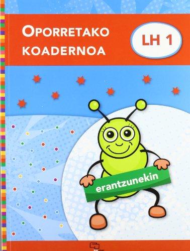 Oporretako koadernoa 1 (erantzunekin) (Oporretako koadernoak) - 9788497838825 por Lourdes Imaz Ugalde