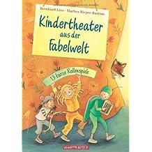Kindertheater aus der Fabelwelt: 13 kurze Rollenspiele