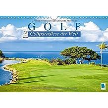 Golf: Golfparadiese der Welt (Wandkalender 2018 DIN A4 quer): Wie gemalt: Golf- und Landschaftsarchitektur (Monatskalender, 14 Seiten )