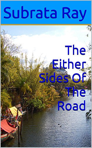 The Either Sides  Of The Road: Ray's Miscellaneous Poems (English Edition)