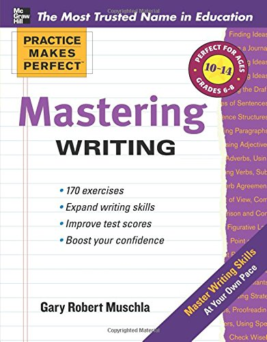 Practice Makes Perfect Mastering Writing (Practice Makes Perfect Series)