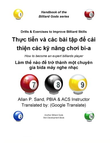 Drills & Exercises to Improve Billiard Skills (Vietnamese): How to become an expert billiards player por Allan P. Sand