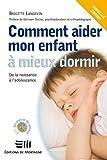Comment aider mon enfant à mieux dormir (Guides pratiques) (French Edition)