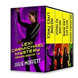 Julie Moffett's Lexi Carmichael Mystery Series Books 1-3: No One Lives Twice\No One To Trust\No Money Down\No Place Like Rome (A Lexi Carmichael Mystery)