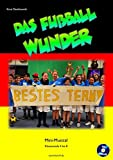 Das Fußball-Wunder: Mini-Musical