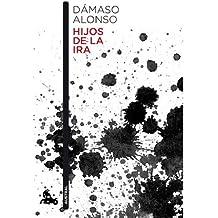 [(Hijos de la ira)] [Author: Dámaso Alonso] published on (October, 2013)