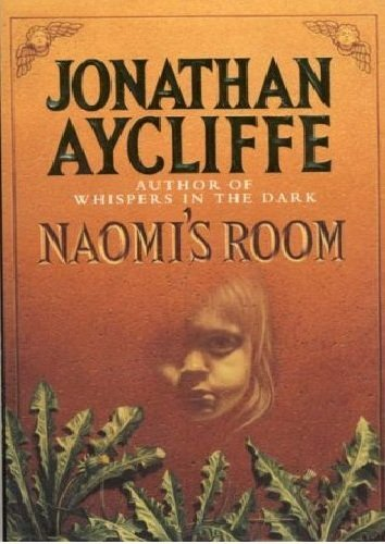 Naomi's Room by Jonathan Aycliffe (1991-11-21)
