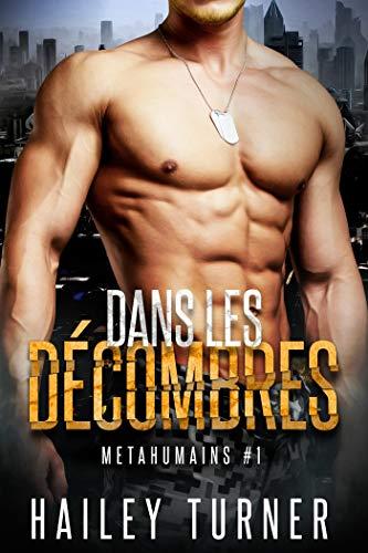 Dans les décombres: Métahumains #1 par  Juno Publishing