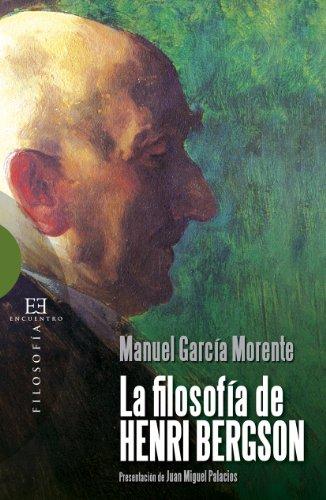 La filosofía de Henri Bergson por Manuel García Morente