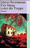 Der Mann unter der Treppe: Roman (suhrkamp taschenbuch)