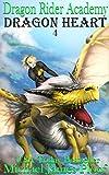 Dragon Heart: Dragon Rider Academy Episode 4 (English Edition)
