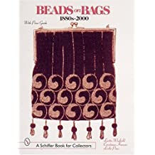 Beads on Bags: 1880S to 2000