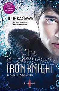 The iron knight par Julie Kagawa