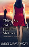 Thirty-Six and a Half Motives: Rose Gardner Mystery #9 (Rose Gardner Mystery Series) (English Edition)