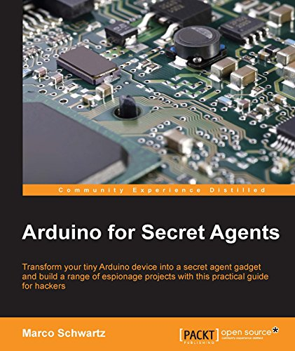 Arduino for Secret Agents (English Edition) PDF Books
