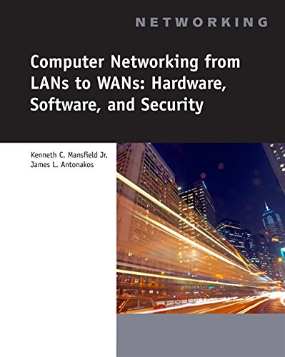 Computer Networking for LANs to WANs: Hardware, Software and Security [With CDROM] (Networking (Course Technology)) -