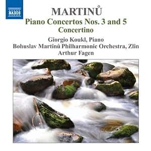 Martinu : Concertos pour piano n° 3  et 5