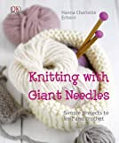Knitting with Giant Needles