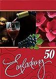 Einladungskarten 50. Geburtstag Frau Mann mit Innentext Motiv Rotwein 10 Klappkarten DIN A6 im Hochformat mit weißen Umschlägen im Set Geburtstagskarten Einladung 50 Geburtstag Mann Frau K133