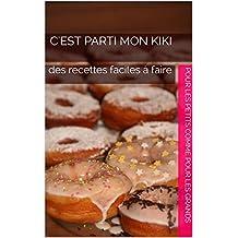 Recettes Kitchenaid: des recettes faciles à faire (C'est parti mon kiki t. 1)