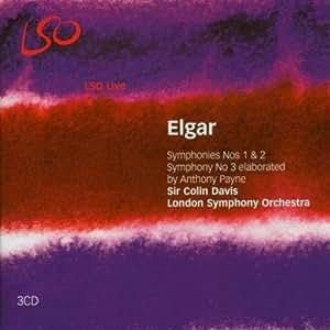 Elgar - Symphonies Nos 1 & 2; Elgar/Payne - Symphony No 3